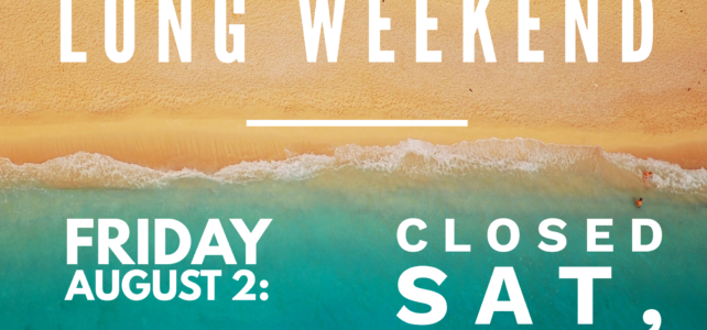 August Civic Long Weekend Hours